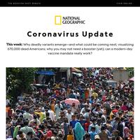 Coronavirus Update: Is something worse than Delta on the way?