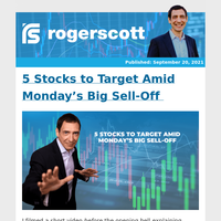 5 Stocks to Target Amid Monday's Big Sell-Off