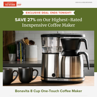 Last chance to Save 27% on Our Highest-Rated Inexpensive Coffee Maker