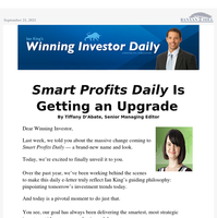 Smart Profits Daily Is Getting an Upgrade