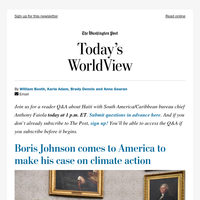 Today's WorldView: Boris Johnson's moment on climate change