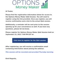 Reminder: Options Money Maker Q&A Session Access