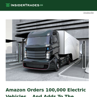 Amazon Orders 100,000 Electric Trucks... Deepens Lithium Supply Crisis.