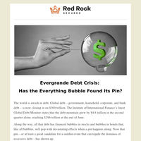 Evergrande Debt Crisis: Has the Everything Bubble Found Its Pin?