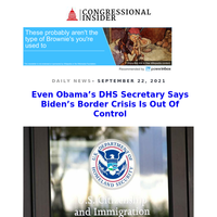 NEWSFLASH: Even Obama's DHS Secretary Says Biden's Border Crisis Is Out Of Control