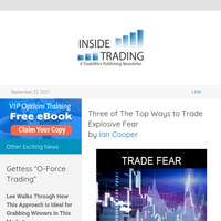 Three of The Top Ways to Trade Explosive Fear