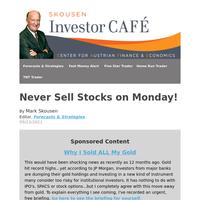 Skousen CAFE: Never Sell Stocks on Monday!