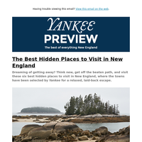 The Best Hidden Places to Visit in New England