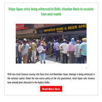 Hi {NAME}, Major liquor crisis being witnessed in Delhi; situation likely to escalate from next month