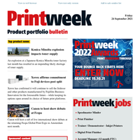 Product Portfolio news - Explosion impacts toner supply; Xerox affirms kit commitment; Canon's Fespa debuts; Quadient; Antalis; and more...