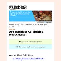 Vote Now: Are Maskless Celebrities Hypocrites?     