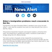 News Alert: Biden's immigration problems reach crescendo in Del Rio