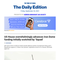 US House approves Iron Dome funding * Progressives bid to restrict aid use in territories * Asimov's complex Judaism * Mustard maven * Barkat interview * Cotler on Durban