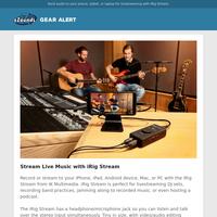 Stream Live Performances With iRig Stream