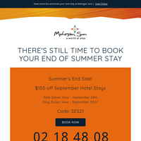 There's Still Time to Book Your End of Summer Stay