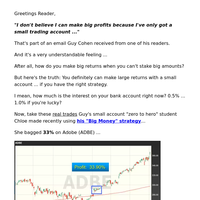 I can't make big profits because I've only got a small trading account...