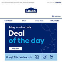 LIMITED TIME deals, just for today.