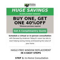 New windows, anyone? Find your BOGO 40% off with minimum purchase* deal here