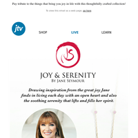 You'll love Joy and Serenity by Jane Seymour!