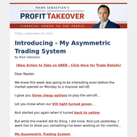 Introducing - My Asymmetric Trading System