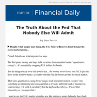 The Truth About the Fed That Nobody Else Will Admit