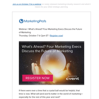 [Webinar] What's Ahead? Four Marketing Execs Discuss the Future of Marketing