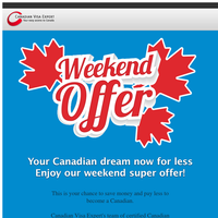 Weekend offer: save money, migrate to Canada