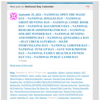 [New post] Septembr 25, 2021 – NATIONAL OPEN THE MAGIC DAY – NATIONAL SINGLES DAY – NATIONAL GHOST HUNTING DAY – NATIONAL COMIC BOOK DAY – NATIONAL DAUGHTER'S DAY – NATIONAL RESEARCH ADMINISTRATOR DAY – NATIONAL ONE-HIT WONDER DAY –