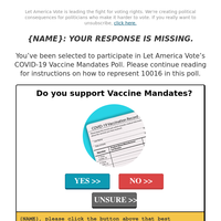 {NAME}, do you SUPPORT Vaccine Mandates? >>