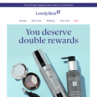 Start earning double rewards on your favorite products now
