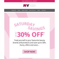 Saturday SAVINGS 💸 Up To 30% Off