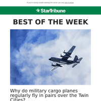 Why do military cargo planes fly in pairs over Twin Cities?