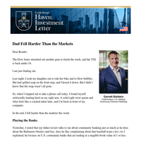 Dad Fell Harder Than the Markets