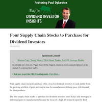 Dividend Investor Insights: Four Supply Chain Stocks to Purchase for Dividend Investors