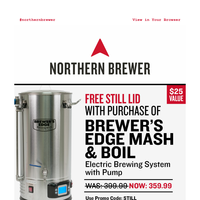 Reduced $ on Brewer's Edge Mash & Boil w/ Pump 💸