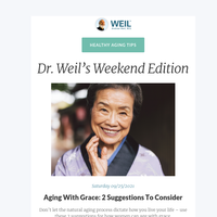 Aging With Grace: 2 Suggestions To Consider