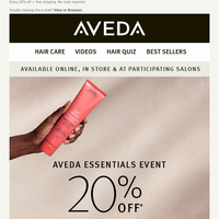 Another chance to get 20% off your Aveda essentials.