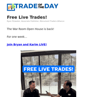 FREE Live Trades! (War Room Open House)