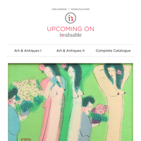 Art & Antiques, Modern & Contemporary Art, Art Deco and Design