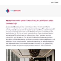 Modern Interiors Where Classical Art & Sculpture Steal Centrestage: Interior Design Ideas