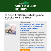 Stock Investor Insights: 3 Best Artificial Intelligence Stocks to Buy Now