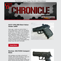 SCCY CPX-2RD Best Value, Choke Tubes Explained, SIG P250 Compact Review & More!