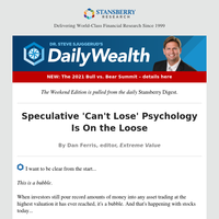 Speculative 'Can't Lose' Psychology Is On the Loose