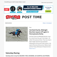 Saturday: G1 Pennsylvania Derby from Parx; Los Alamitos, Woodbine Harness and Lone Star Bonus PPs; and more!