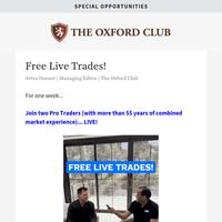 One Week... Live Trades... 100% Free