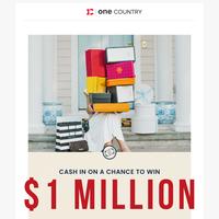 Take A Chance At $1 Million!