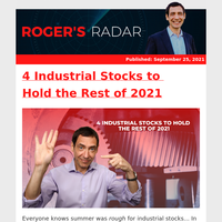 4 Industrial Stocks to Hold the Rest of 2021