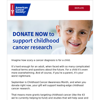 No child should ever have to face cancer