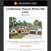 Fall in Love: Craftsman House Plans