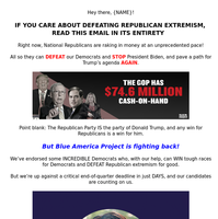 🛑 If you care about defeating Republican extremism, we NEED you to read this email. 🛑
